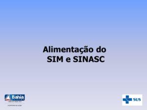 Alimentação do SIM e SINASC